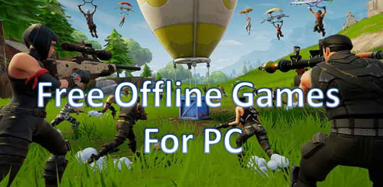 Free offline video games for windows pc