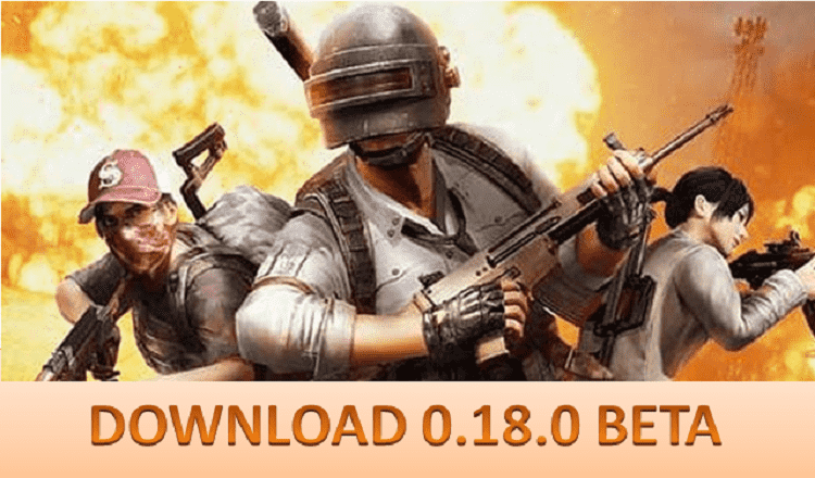 PUBG Mobile 0.18.0 Beta Apk