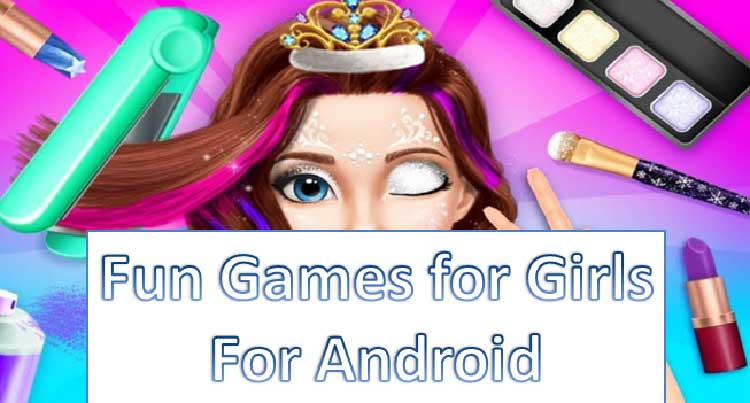 best free android game for girls
