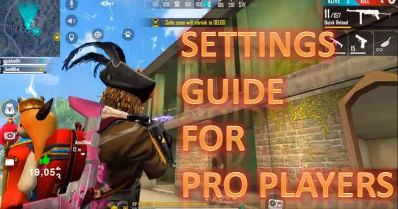 free fire pro settings guide: best settings for pro players in 2020