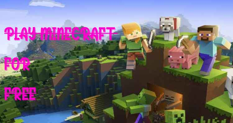 Best way to play Minecraft for free