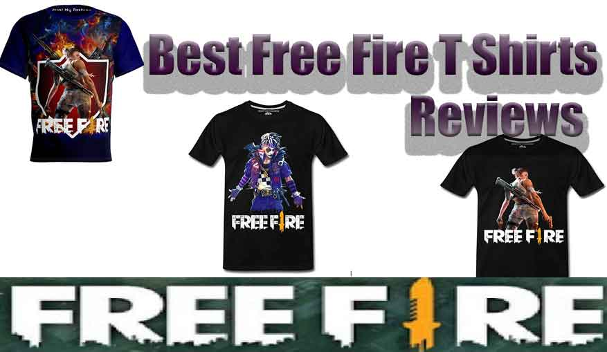 best free fire t shirt reviews